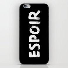 Hope. Espoir. iPhone & iPod Skin