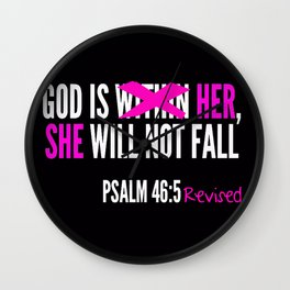 God is Within Her Revised  Wall Clock
