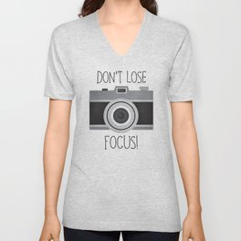 Don't Lose Focus! Unisex V-Neck