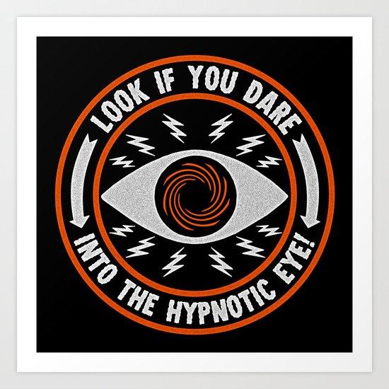 Hypnotic Eye Art Print
