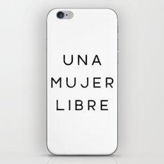Una Mujer Libre iPhone & iPod Skin