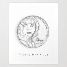 Stevie Nickels Art Print
