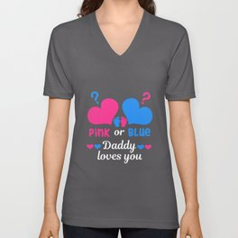 Pink or Blue Daddy Loves You Baby Son Daughter Unisex V-Neck