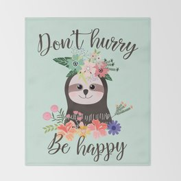 SLOTH ADVICE (mint green) - DON'T HURRY, BE HAPPY! Throw Blanket
