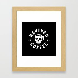 Revived By Coffee Framed Art Print