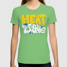 Heat Wave T-shirt