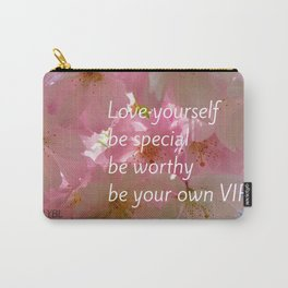 Love Yourself  VIP Carry-All Pouch
