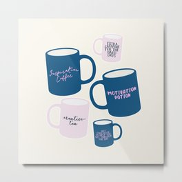 Positivity Coffee Mugs Metal Print
