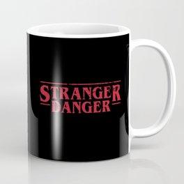 Stranger Danger 2 Coffee Mug