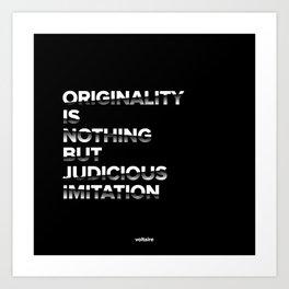 ORIGINALITY Art Print