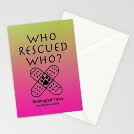 Who Rescued Who?  Stationery Cards