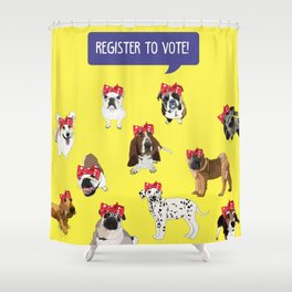 Political Pups-Register to Vote! Shower Curtain