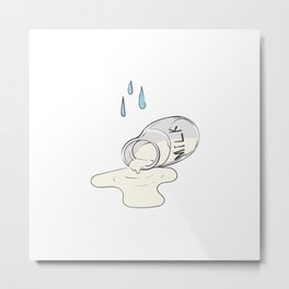 Cry Over Spilled Milk Metal Print