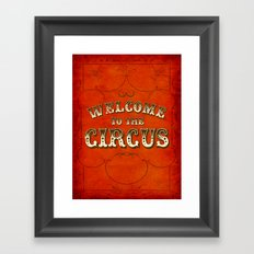 Welcome to the Circus / Dark Framed Art Print