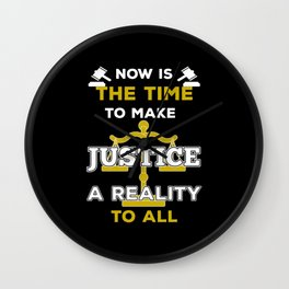 Justice For Everybody Wall Clock