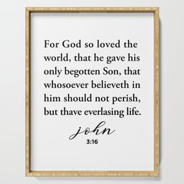 John 3:16 For God so loved the world Serving Tray