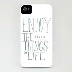 Enjoy the little things in life iPhone (4, 4s) Slim Case
