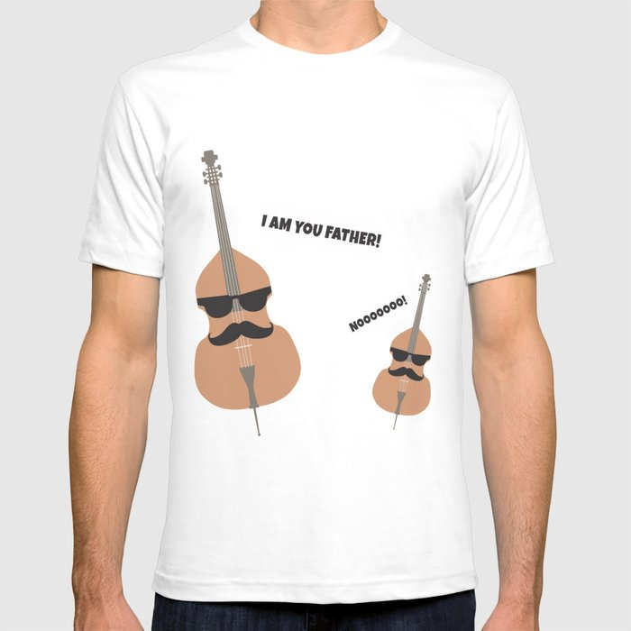 Violin Double Bass Cello Father Film Quote Gift T Shirt By Mrniceguy83