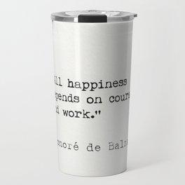 Honoré de Balzac quote Travel Mug