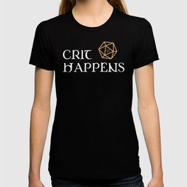 DnD Crit Happens Dungeons and Dragons Inspired Tabletop RPG Gaming T-shirt