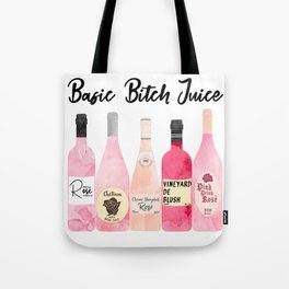 Basic Bitch Juice Tote Bag
