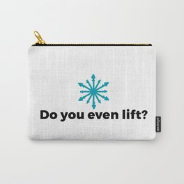 Do you even lift? Carry-All Pouch