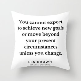 31     Les Brown  Quotes   190824 Throw Pillow