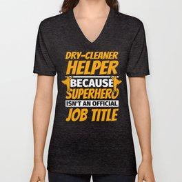DRY-CLEANER HELPER Funny Humor Gift Unisex V-Neck