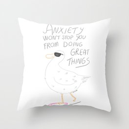 Anxiety Won't Stop You Throw Pillow