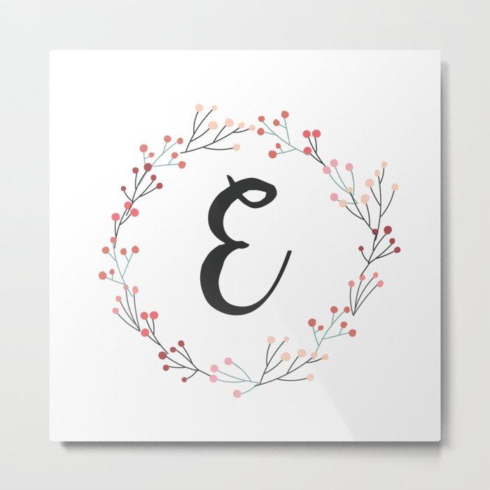 Floral Initial Wreath Monogram E Metal Print
