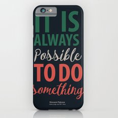 Law and Justice by Hero G. Falcone - Illustration Poster for Motivation and Inspiration Slim Case iPhone 6s