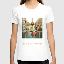 Love you forver T-shirt