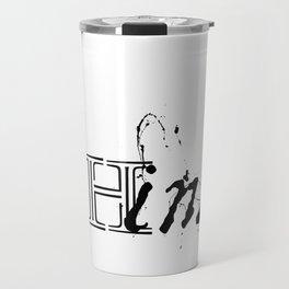 Think In Ink Travel Mug