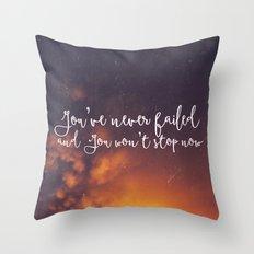You've never failed Throw Pillow