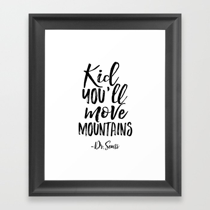 Nursery Wall Decor Kid You Ll Move Mountains Dr Seuss Quote