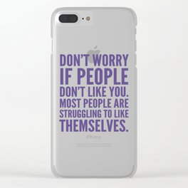 Don't Worry If People Don't Like You (Ultra Violet) Clear iPhone Case