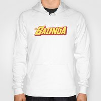 bazinga Hoodies featuring The Bazinga by thom2maro