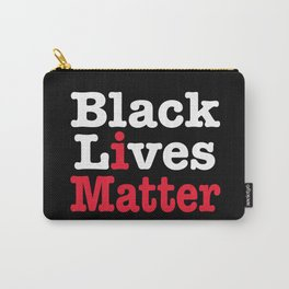 BLACK LIVES MATTER (inverse version) Carry-All Pouch