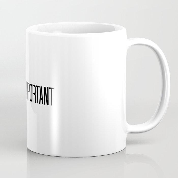 This is Important Coffee Mug