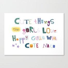 CUTE THINGS Canvas Print