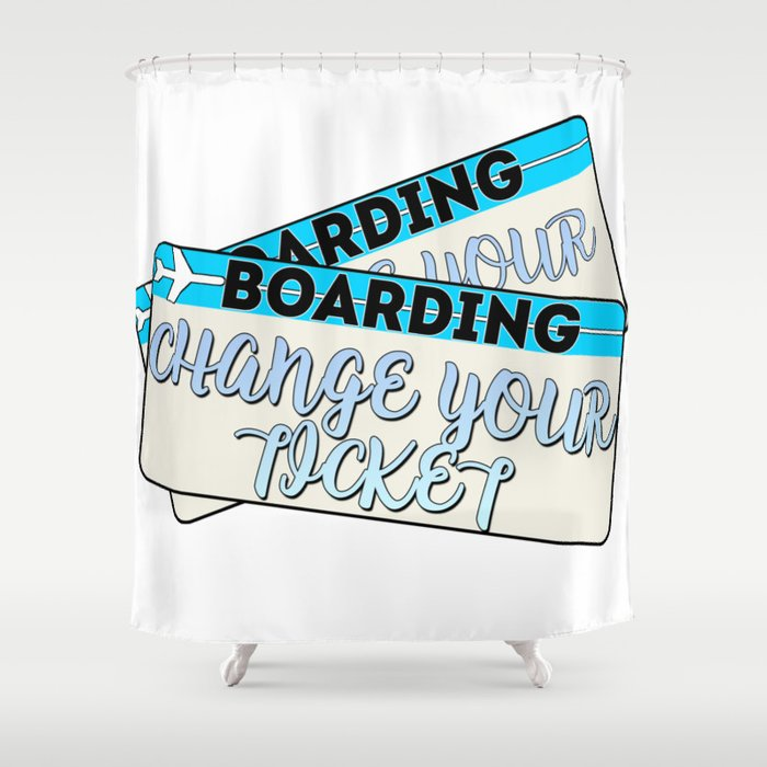Change Your Ticket Shower Curtain by pointstohome | Society6