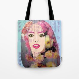 Are my pink eyebrows bothering you?  Tote Bag