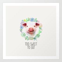 Too Sweet to Eat Vegan Statement Pig Watercolor Art Print