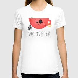Ahoy Mate-tea! T-shirt
