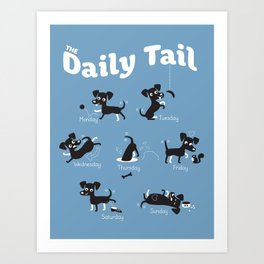 The Daily Tail Dog Art Print