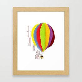 See You Framed Art Print