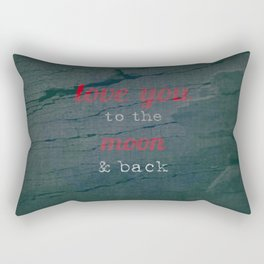 LOVE YOU TO THE MOON & BACK Rectangular Pillow