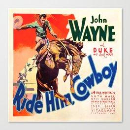 John Wayne Ride Em Cowboy Vintage Movie Poster Print Canvas Print