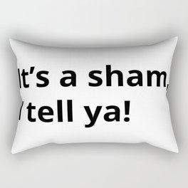It's a sham, I tell ya! by WIPjenni Rectangular Pillow