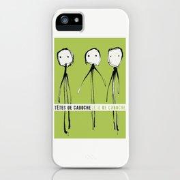 « têtes de caboche .6 »   iPhone Case